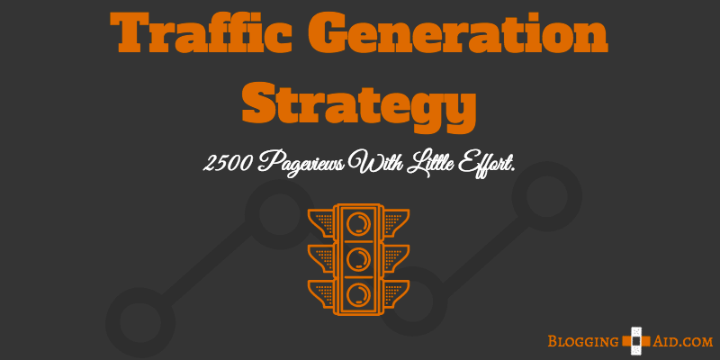 Traffic Generation Strategy