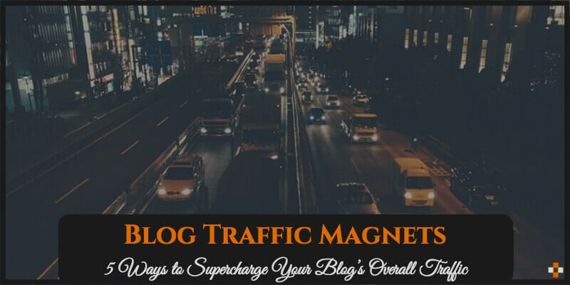 Blog Traffic Magnets