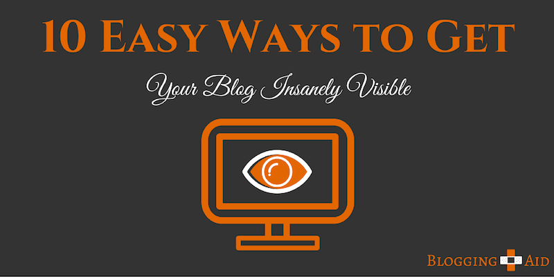 Get Your Blog Visible