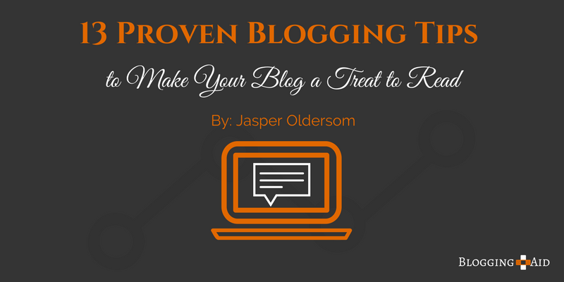 13 Proven Blogging Tips