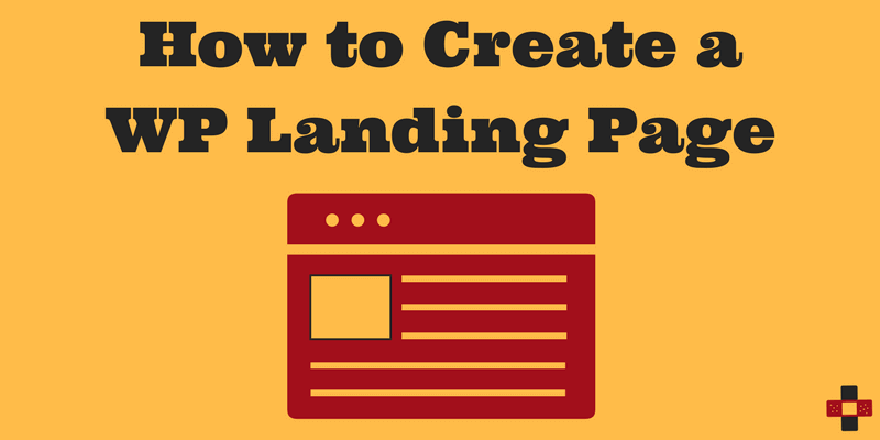 How to Create a WordPress Landing Page