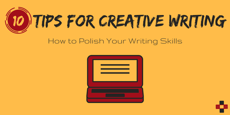 10 Tips for Creative Writing