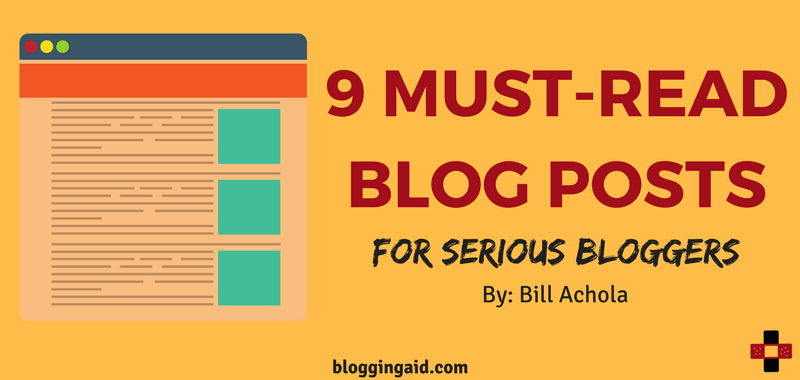 9 Must-Read Blog Posts for Serious Business Bloggers