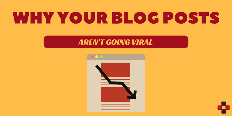 Why Your Posts Aren't Going Viral