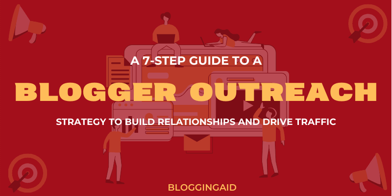 Blogger Outreach Strategy 2020